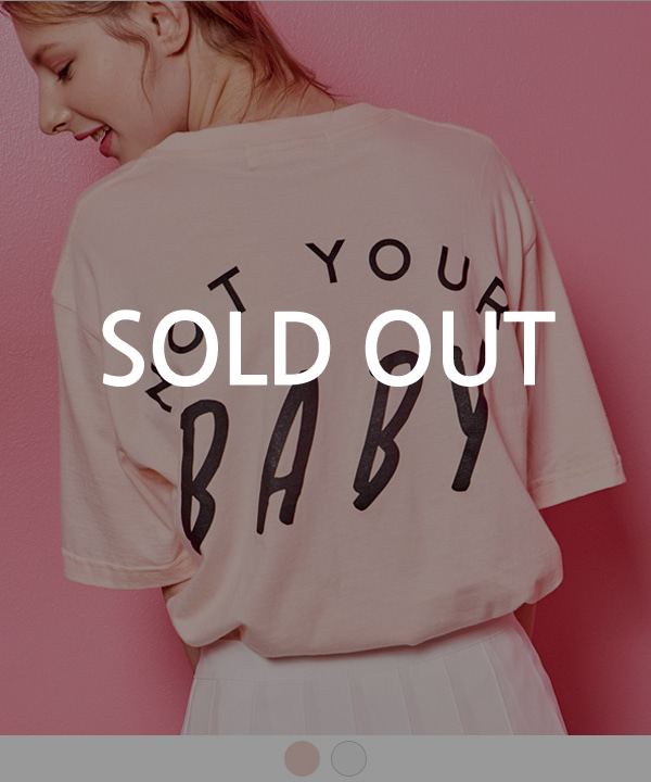 NOT YOUR BABY T-SHIRTS